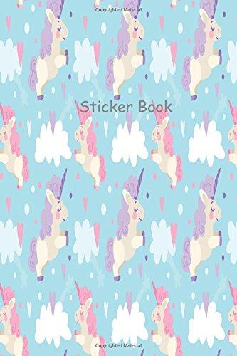 Sticker Book: Blank Sticker Book For Your Little One, Sticker Book Collection Album: Blank Notebook Pages (Blank Sticker Book for Toddlers, Kids, Girls, Boys)