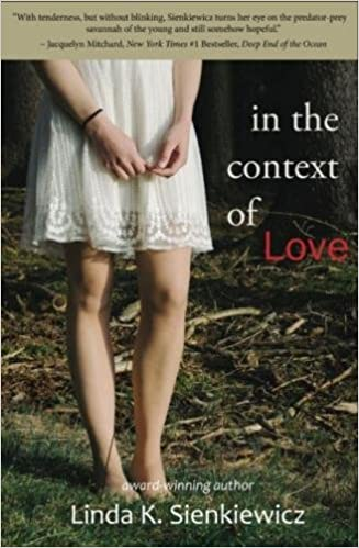 In The Context Of Love por Linda K. Sienkiewicz