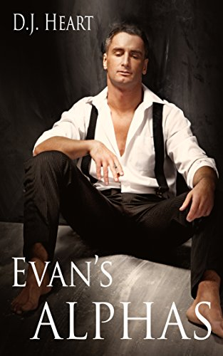 (Evan's Alphas: Book 2)