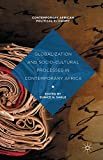 Globalization and Socio-Cultural Processes in Contemporary Africa (Contemporary African Political Economy)
