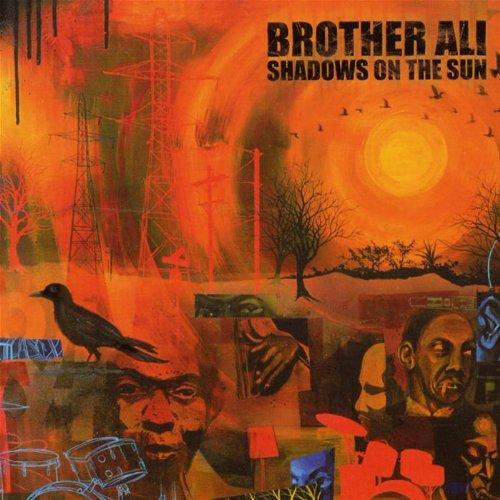 Resultado de imagen para Brother Ali - Shadows On The Sun