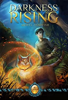 Darkness Rising: Book One of The Catmage Chronicles by [Yourish, Meryl]