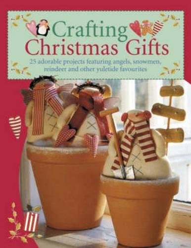 - Crafting Christmas Gifts