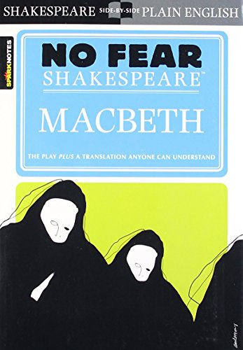 Macbeth: No Fear Shakespeare (Spark Notes) by William Shakespeare (18-Nov-2004) Paperback