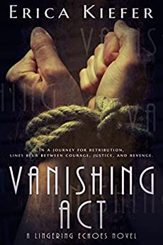 Vanishing Act: A Lingering Echoes Novel by [Kiefer, Erica]