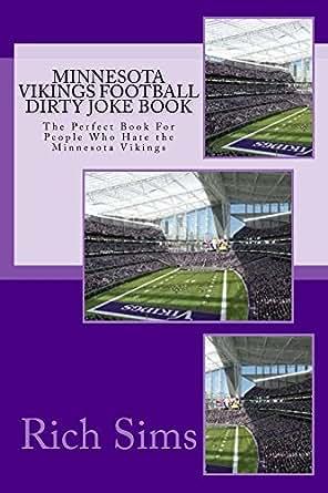 Minnesota Vikings Football Dirty Joke Book: The Perfect