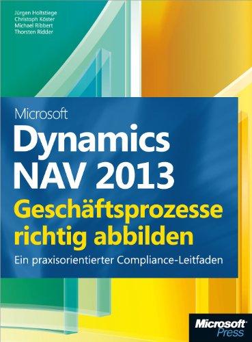 Microsoft Dynamics NAV 2013 - Geschäftsprozesse richtig abbilden (German Edition) Pdf