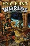 Worlds, Eric Flint, 1451637519