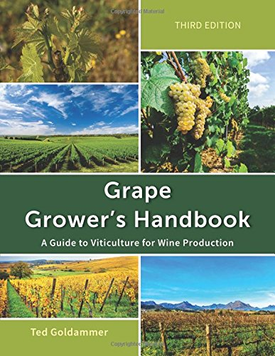 Grape Growers Handbook: A Guide To Viticulture for…