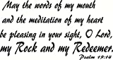 Psalm 19:14 Wall Art, May the Words of My Mouth and the Meditation of My Heart Be Pleasing in Your Sight, O Lord, My Rock and My Redeemer, Creation Vinyls