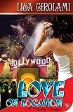 Love on Location, Lisa Girolami, 1602820163
