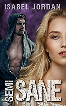 Semi-Sane: (an adult paranormal romance) (Harper Hall Investigations Book 5) by [Jordan, Isabel]
