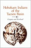 img - for Hohokam Indians of the Tucson Basin book / textbook / text book