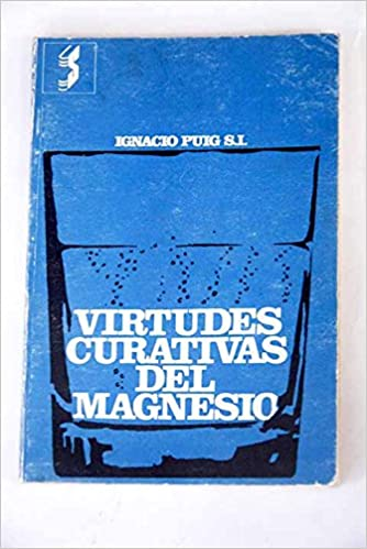 Virtudes curativas del magnesio Paperback – 1978