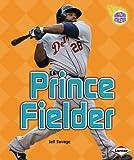 Prince Fielder, Jeff Savage, 0761386718