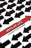 Bipolar Life, Jason Taff, 1616630310