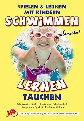 Schwimmen lernen 2: Tauchen (unlaminiert) (Schwimmen lernen - unlaminiert)