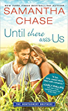 Until There Was Us (Montgomery Brothers)