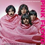Pink Floyd: Illustrated Biography