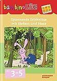 bambinoLÜK-System: bambinoLÜK: Spannende Erlebnisse mit Elefant und Hase