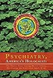 Psychiatry, America's Holocaust, Clover Greene, 1469735040