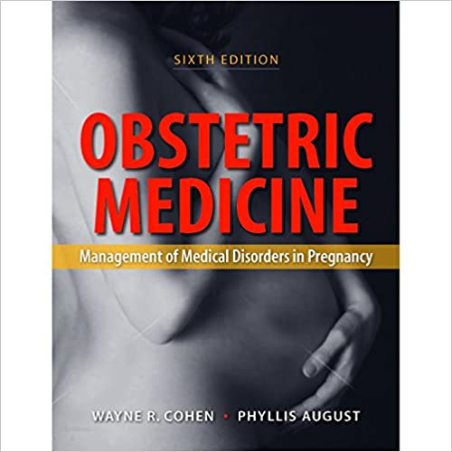 Book Obstetric Medicine: Management of Medical Disorders in Pregnancy