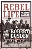 Rebel Life, Mark Leier, 0921586698