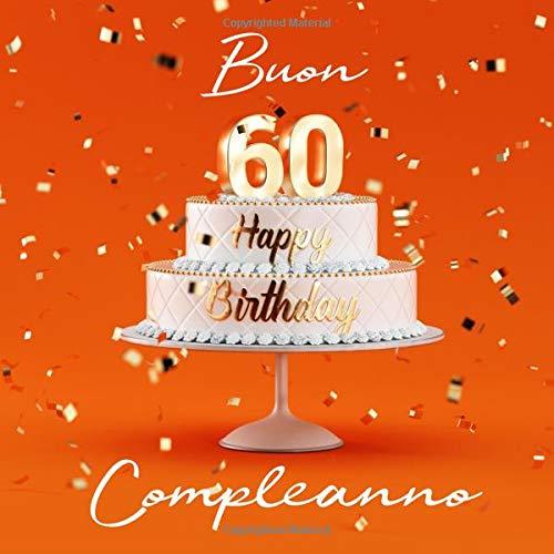 Buon Compleanno 60 Anni Libro Degli Ospiti Con 110 Pagine