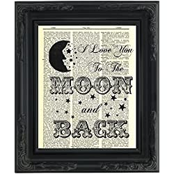"Dictionary Art Print - I Love You to the Moon and Back - Printed on Recycled Vintage Dictionary Paper - 8""x11"" - Mixed Media Poster on Vintage Dictionary Page"
