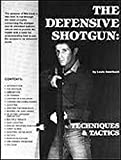 img - for The Defensive Shotgun book / textbook / text book