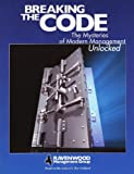 Breaking the Code: The Mysteries of Modern Management Unlocked