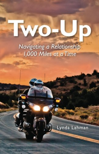 Two-Up: Navigating a Relationship 1,000 Miles at a Time ebook