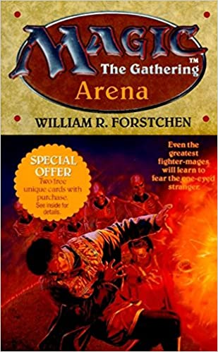 Arena (Magic - The Gathering, No  1): William R  Forstchen