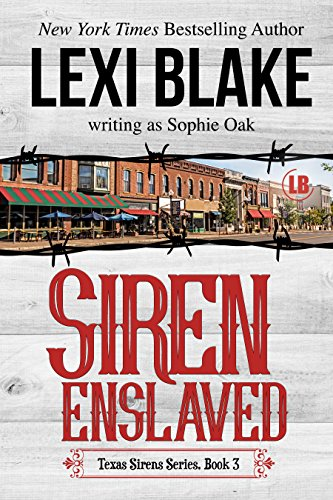 Review & Excerpt: Siren Enslaved by Lexi Blake