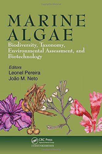 (Marine Algae: Biodiversity, Taxonomy, Environmental Assessment, and Biotechnology)
