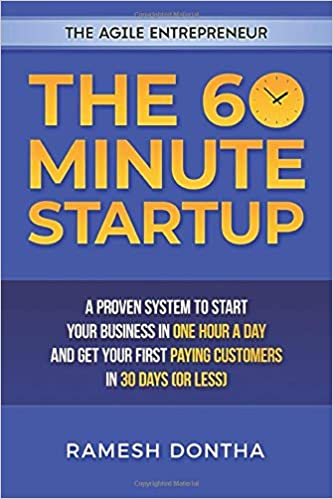 The 60 Minute Startup: A Proven System to Start Your