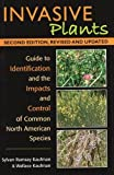img - for Invasive Plants: Guide to Identification and the Impacts and Control of Common North American Species book / textbook / text book