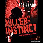 Killer Instinct: Charlie Fox, Book 1 | Zoe Sharp