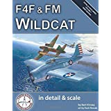 F4F & FM Wildcat in Detail & Scale (Detail & Scale Series)