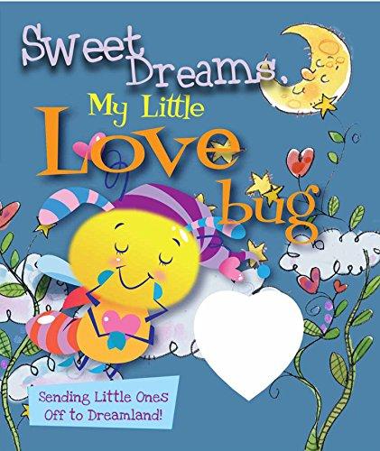 Sweet Dreams, My Little Love Bug!