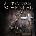 Finsterau | Andrea Maria Schenkel