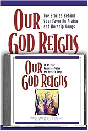 Our God Reigns (Book & CD) by Phil Christensen (2000-10-03)