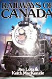 Railways of Canada, Jim Lotz, 0517682354