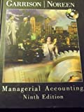 Managerial Accounting, Garrison and Noreen, Eric W., 0256260737