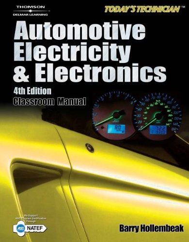 Today's Technician: Automotive Electricity and Electronics (Classroom and shop manual set)