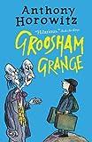 Groosham Grange (Groosham Grange 1)