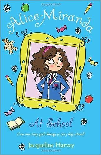 Alice-Miranda at School: Book 1 by Harvey, Jacqueline (2012)