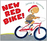 New Red Bike!, James E. Ransome, 0823422267