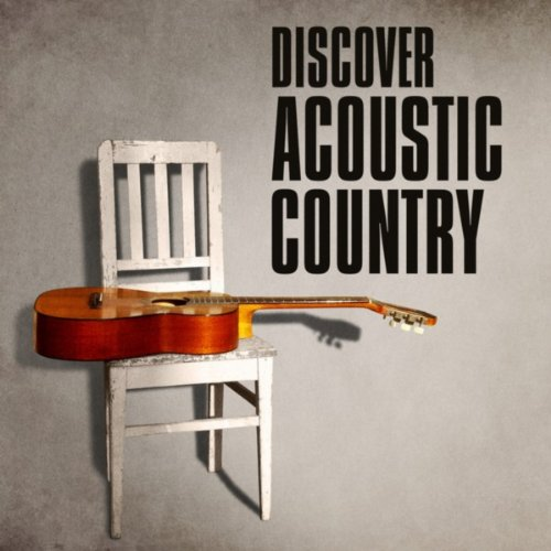Discover Acoustic Country