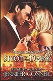 Shot in the Dark, Jennifer Conner, 1481916459